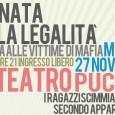 Martedì 27 novembre dalle ore 21. Serata dedicata alle vittime della mafia. Sul palco Ragazzi Scimmia, Secondo Appartamento, Francesco Cofone, Pierfrancesco Bigazzi, Cecco e Cipo. Ingresso gratuito.
